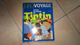 TINTIN MAGASINE GEO VOYAGE LE TOUR DU MONDE DE  TINTIN   HERGE - Tintin