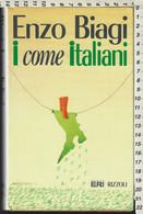 """Libro Di E.Biagi """"I COME ITALIANI"""" 1°edizione Rizzoli 1993-pp.230-vedi Indice E Foto - Società, Politica, Economia"""