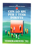 SPI CGIL Sindacato Pensionati Italiani (timbro Siracusa). Cart. Campagna Tesseramento '92 - Labor Unions