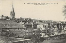 15 - AURILLAC - Bords De La Jordanne - Clocher Saint-Géraud Et Château Saint-Etienne - Aurillac
