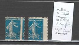 France - Yvert 140- Semeuse 140 - 25 Cts Bleu - Piqure à Cheval - 2 Exemplaires - Variétés: 1921-30 Neufs