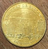 56 MORBIHAN CHÂTEAU DE SUSCINIO MÉDAILLE SOUVENIR MONNAIE DE PARIS 2009 JETON TOURISTIQUE MEDALS COINS TOKENS - 2009