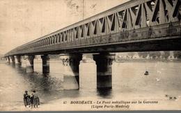 33 BORDEAUX LE PONT METALLIQUE  SUR LA GARONNE LIGNE PARIS MADRID - Bordeaux