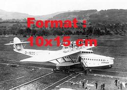Reproduction Photographie Ancienne D'un Dornier DOX Avion Bateau Aéroport De Altenrhein En Suisse - Reproducciones
