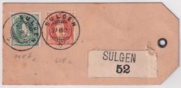 74Eb Und 66Ec Auf Paketetikette Gelaufen 27.03.1902 Ab Sulgen Nach Zeughaus Frauenfeld - Covers & Documents