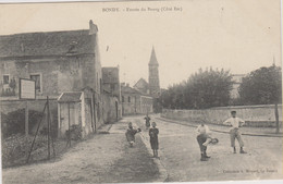 D93 - BONDY - ENTREE DU BOURG - Plusieurs Enfants Jouant Dans La Rue - Bondy