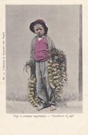 NAPOLI-TIPI E COSTUMI NAPOLETANI-VENDITORE DI AGLI-CARTOLINA NON VIAGGIATA -ANNO 1900-1904 - Napoli (Naples)
