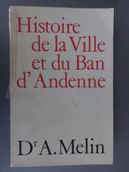 Histoire De La Ville Et Du Ban D'Andenne - Belgio