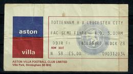 Ref 1469 - 1982 Football Ticket - Tottenham V Leicester City F.A. Cup Semi Final  At Aston Villa Park - Tickets - Vouchers