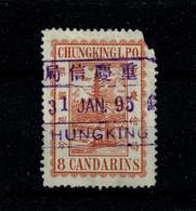 Ref 1469 - Chungking Chongqing South West China 1895 - 8 Candarins - Used Stamp - ...-1878 Prefilatelia