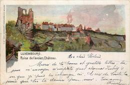 Luxembourg - Litho - Ruine De L' Ancien Château - Luxemburg - Town