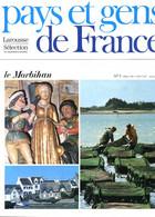 Le Morbihan Département 56  Région Bretagne Le Continent PAYS ET GENS DE FRANCE N° 5 - Geografía