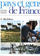 Le Morbihan Département 56  Région Bretagne  Les Iles PAYS ET GENS DE FRANCE N° 6 - Geografía