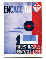 Thème Général De Gaulle - Carte Postale - Affiche Forces Françaises Libres - R 6113 - Uomini Politici E Militari