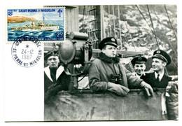 Thème Général De Gaulle - Photo Saint Pierre Et Miquelon - Ralliement à La France Libre - Cad SPM 24/12/87 - R 6130 - Hombres Políticos Y Militares
