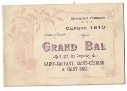 17 ST SAUVANT ST CESAIRE ST BRIS DES BOIS BAL DES CONSCRITS CLASSE 1910 - Unclassified
