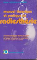 Petit Livre De 216 Pages : Manuel Théorique Et Pratique De Radiesthésie Par René LACROIS - à - L'HENRI - Esotérisme