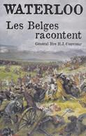 Waterloo. Les Belges Racontent. Napoléon. Bonaparte. - History
