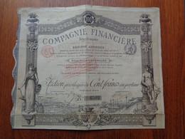 BELGIQUE - CIE FINANCIERE , BELGE-FRANCAISE , ACTION PRIVILEGIEE DE 100 FRS - BRUXELLES 1899 - Non Classés