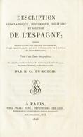 1823. DESCRIPTION GEOGRAPHIQUE, HISTORIQUE, MILITAIRE ET ROUTIERE DE L'ESPAGNE. M. Charles Du Rozoir. París, 1823 (extra - Zonder Classificatie