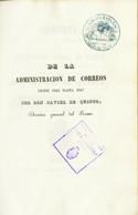 1847. MEMORIA RAZONADA Y ESTADISTICA DE LA ADMINISTRACION GENERAL DE CORREOS, Desde 14 De Agosto De 1843, En Que Se Enca - Unclassified