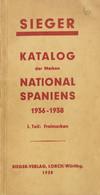 1938. KATALOG DER MARKEN NATIONAL SPANIENS 1936-1939 (Teil I). Sieger-Verlag, Lorch. Alemania, Württbg, 1938. (rarísimo  - Zonder Classificatie