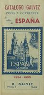 1954. CATALOGO GALVEZ DE SELLOS DE ESPAÑA, 1954-1955. Manuel Gálvez. Madrid, 1954. (raro Y Excelente Estado De Conservac - Zonder Classificatie