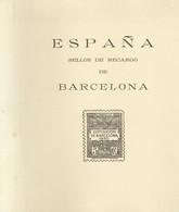 """(1960ca). Album España """"SELLOS DE RECARGO DE BARCELONA"""". Filatelia Gálvez. Madrid, 1960ca (sin Uso Alguno, Calidad Máxim - Zonder Classificatie"""