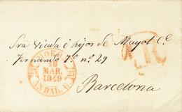 Sobre . 1849. MORON DE LA FRONTERA A BARCELONA. Fechador MORON / ANDAL. B. MAGNIFICA Y ESPECTACULAR ESTAMPACION. - Unclassified