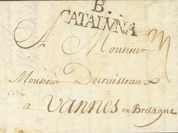 Sobre . 1776. BARCELONA A VANNES (FRANCIA). Marca B. / CATALVÑA, En Negro (tilde Recta) (P.E.45) Edición 2004. MAGNIFICA - Unclassified