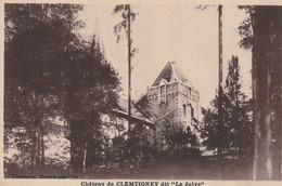 "BESANCON - Chateau De CLEMTIGNEY Dit ""La Juive"". Edition Chaffanjon. Non Circulée. Bon état. 2 Scan - Besancon"