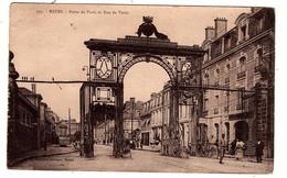 CP. 51. Reims Porte De Paris Et Rue De Vesle - Reims
