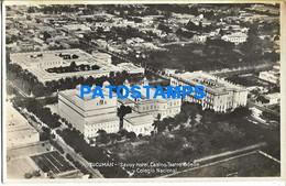 153199 ARGENTINA TUCUMAN SAVOY HOTEL CASINO TEATRO ODEON Y COLEGIO NACIONAL  POSTAL POSTCARD - Argentina