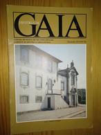 Colecção Da História De GAIA - Gabinete Municipal De Vila Nova De Gaia...Casa E Capela De Choupêlo - Fasc. 20 (Volº II) - Geography & History