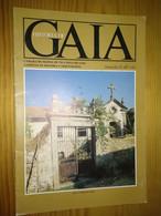 Colecção Da História De GAIA - Gabinete Municipal De Vila Nova De Gaia...Casa E Capela Do Casal - Fascículo 21 (IIº Vol) - Geography & History