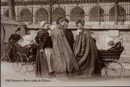 1900..NOURRICES A PARIS AU JARDIN DES TUILERIES....REPRO...CPM   VOIR DOS - Otros