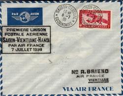 """6-7-39 - 1ère Liaison Postale Aérienne SAÏGON-VIENTIANE-HANOÏ  Par AIR-FRANCE  Sur Dewoitine 338 """"Ville De Damas"""" - Airmail"""