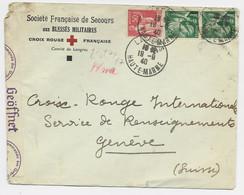 N°432X2+283 LETTRE ENTETE CROIX ROUGE AUX BLESSES MILITAIRES COMITE DE LANGRES HAUTE MARNE 19.9.1940 POUR GENEVE CENSUR - WW II