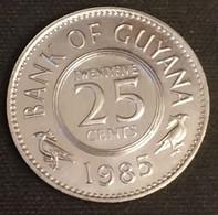 GUYANA - 25 CENTS 1985 - KM 34 - Guyana