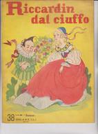 """CASA EDITRICE """" A. M. Z.  """" . MILANO. N° 38  - RICCARDIN DAL CIUFFO . ILLUSTRATO DA RUFFINELLI - Tales & Short Stories"""