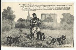 TARASCON , Tartarin D'après Une Vieille Estampe Conservée à La Bibliothèque De La Ville - 1900-1949