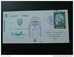 Lettre Premier Vol First Flight Cover Alger Paris Airbus A300B Air France 1974 - Algeria (1962-...)