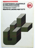 UIL 3a Conferenza Nazionale Di Organizzazione ROMA 1983 - Labor Unions