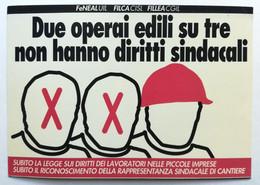 Due Operai Edili Su Tre Non Hanno Diritti Sindacali - UIL CISL CGIL - Labor Unions