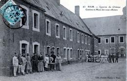Ham Somme - Château Caserne Du Château Cantine Et Mess Des Sous Offciers Juniet Rasse édit. - Ham