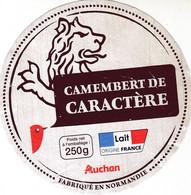 ETIQUETTE FROMAGE  -   CAMEMBERT DE CARACTERE -  AUCHAN - Formaggio