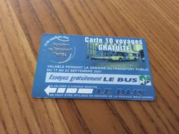 """Ticket De Bus LE BUS """"Carte 10 Voyages GRATUITE"""" 2001, Pont à Mousson (54) Neuf - Europe"""