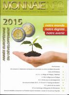 Le Magazine De La Monnaie Royale De Belgique  Nos 66 Septembre 2015 - French