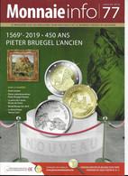 Le Magazine De La Monnaie Royale De Belgique  Nos 77 Janvier 2019 - French