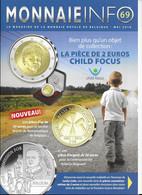 Le Magazine De La Monnaie Royale De Belgique  Nos 69 Mai 2016 - French